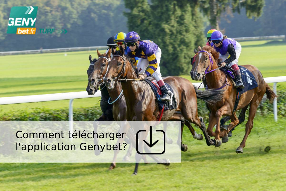 Comment télécharger l'application Genybet