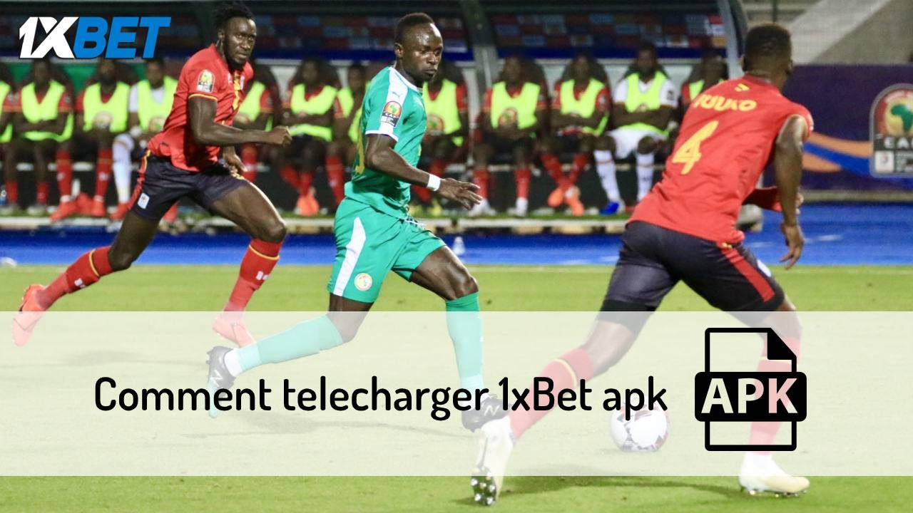 télécharger 1xbet apk Sénégal