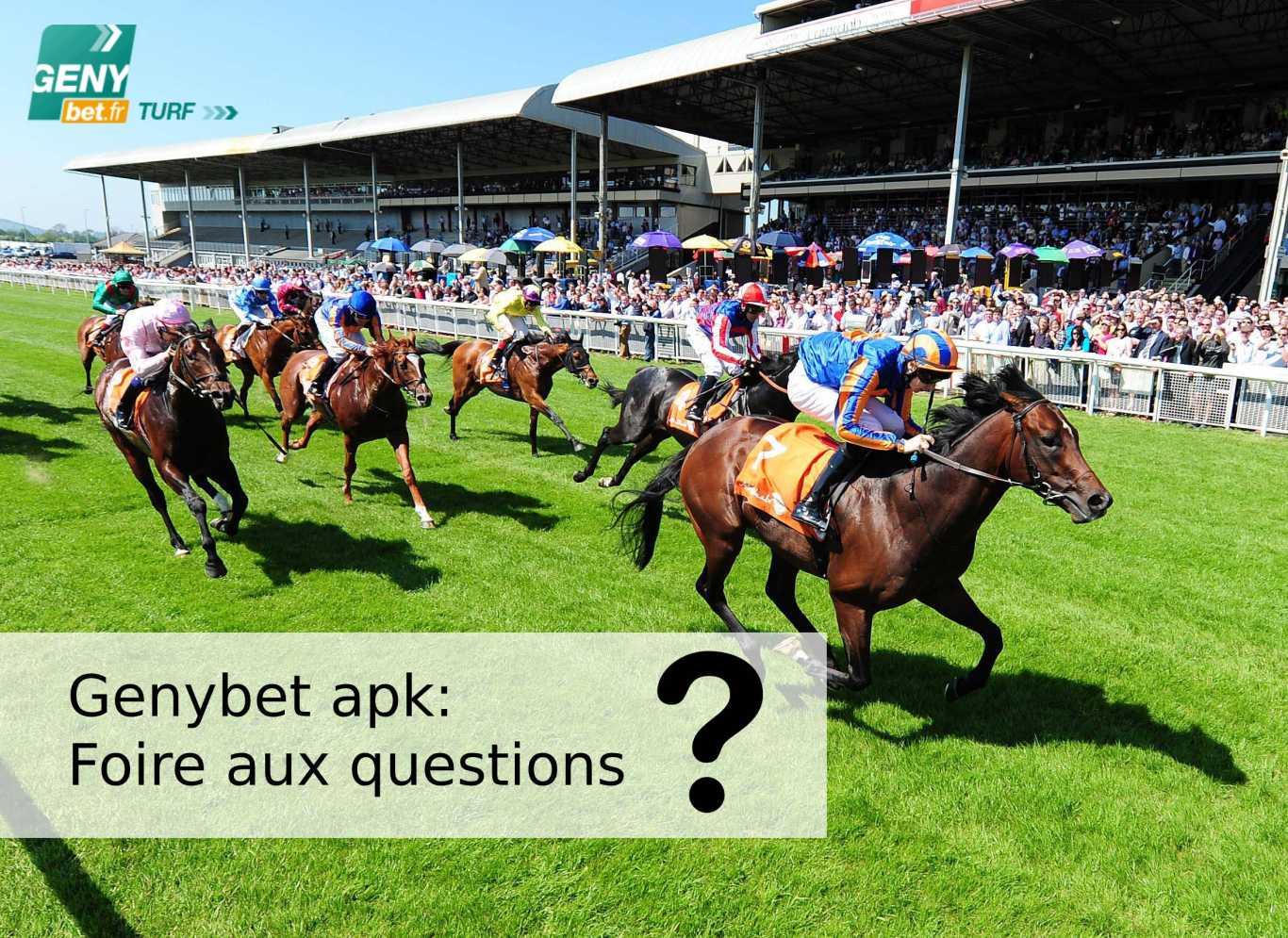 Genybet apk: Foire aux questions