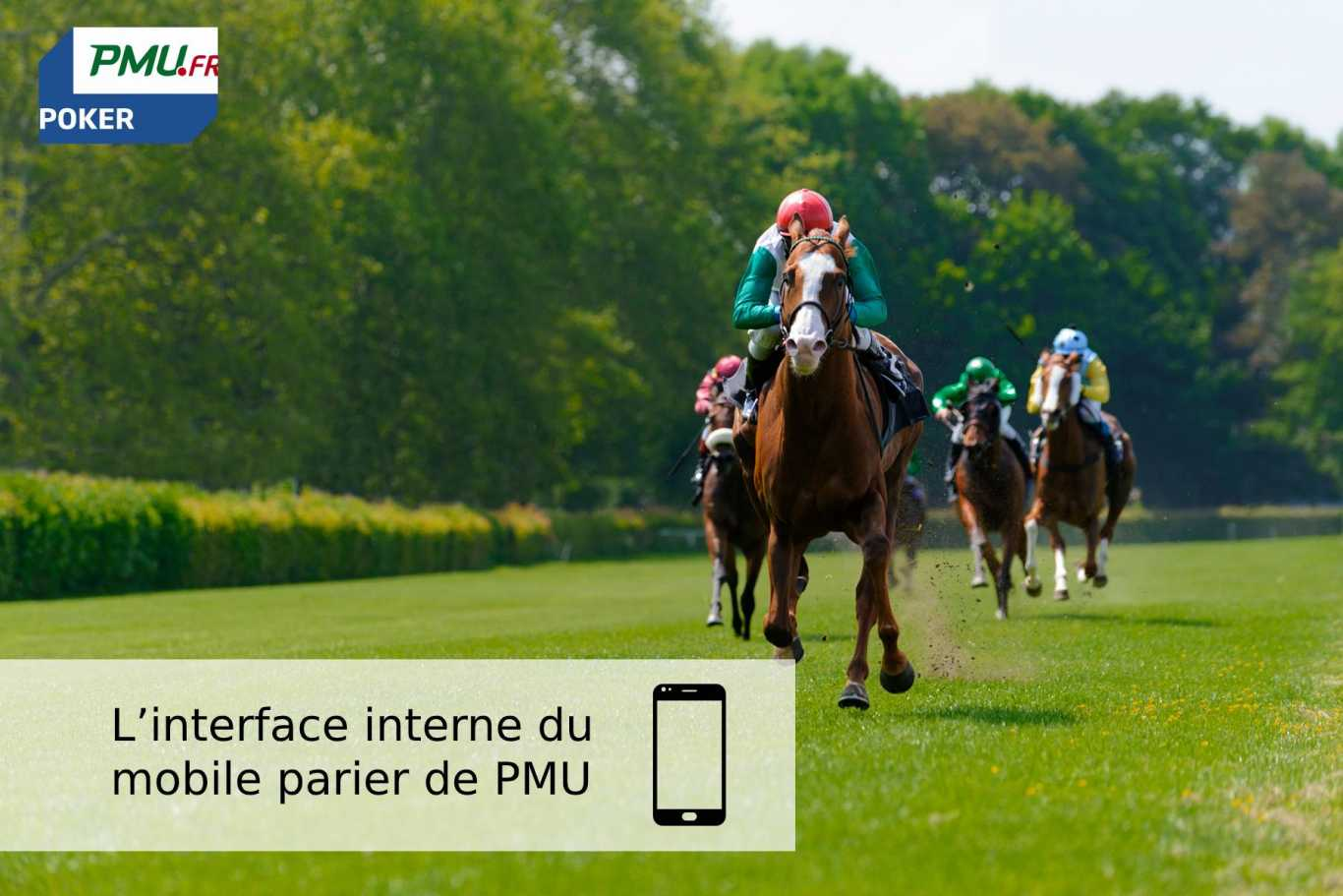L'interface interne du mobile parier de PMU